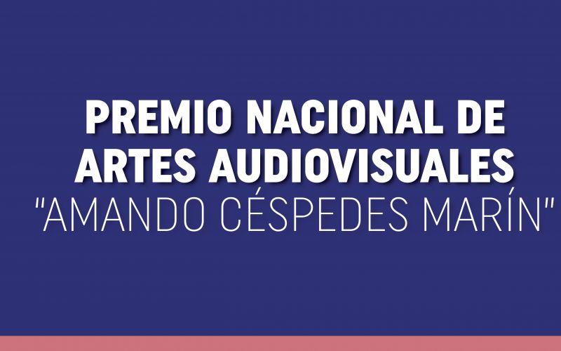 """PREMIO NACIONAL DE ARTES AUDIOVISUALES """"AMANDO CÉSPEDES MARÍN"""""""